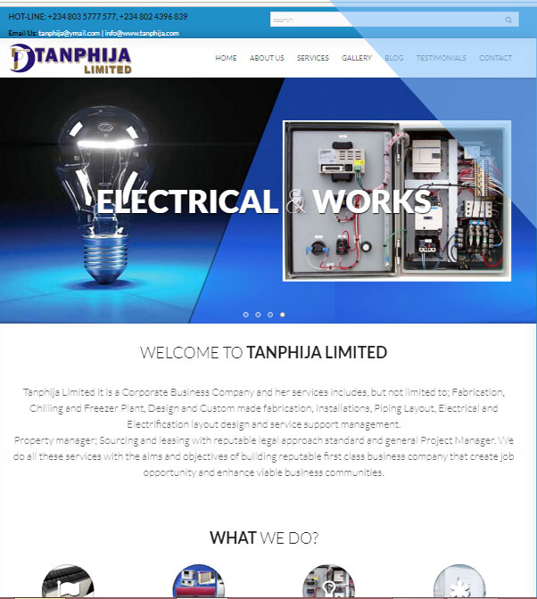 Tanphija Limited it is a Corporate Business Company and her services includes, but not limited to; Fabrication, Chilling and Freezer Plant, Design and Custom made fabrication, Installations, Piping Layout, Electrical and Electrification layout design and service support management.