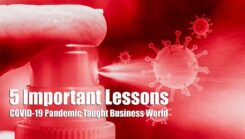 5 Important Lessons COVID-19 Pandemic Taught Business World